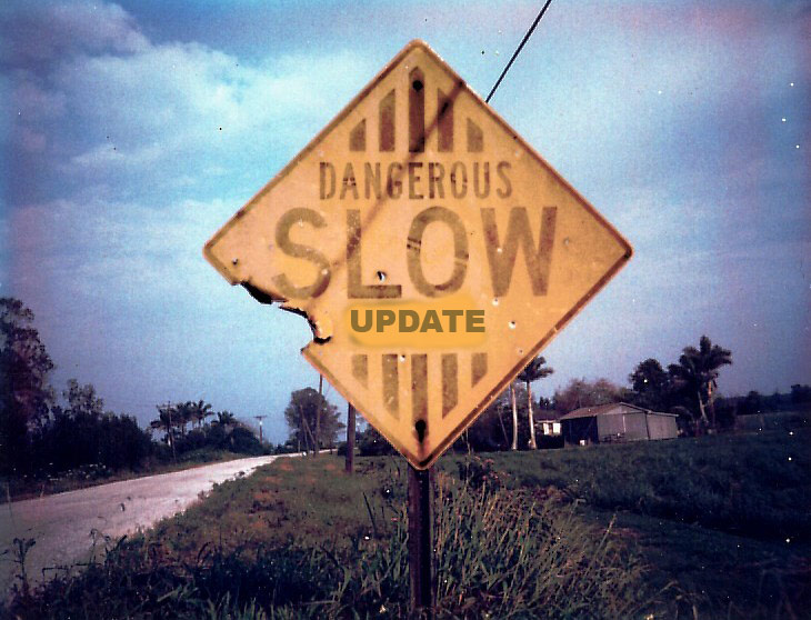 Slow updates are dangerous for the user and the company alike.